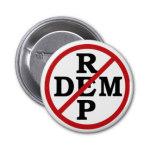 No Rep Dem Button